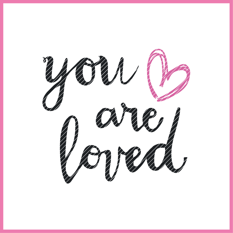 Plotterdatei zum Download YOU ARE LOVED