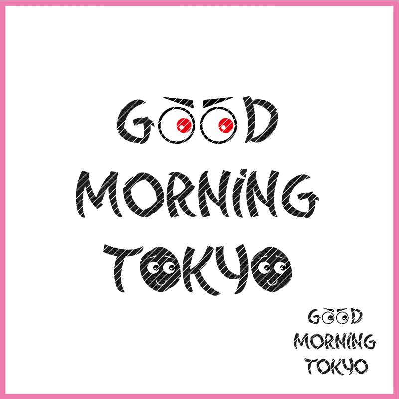 witziger Statementspruch GOOD MORNING TOKYO